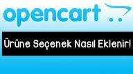 Opencart Ürüne Seçenek Ekleme